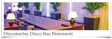 Discoteche, Disco Bar, Ristoranti